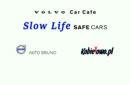 """VOLVO Car Cafe """"Slow Life – Safe Cars"""""""