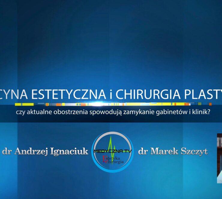 Czy gabinety medycyny estetycznej i kliniki chirurgii plastycznej pozostaną otwarte?